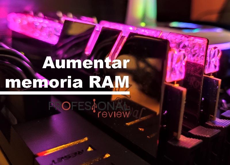 Aumenta la RAM